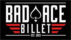 Bad Ace Billet